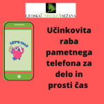 Učinkovita raba pametnih telefonov-2